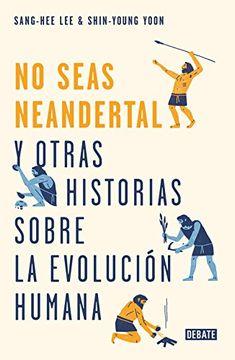 portada No Seas Neandertal!