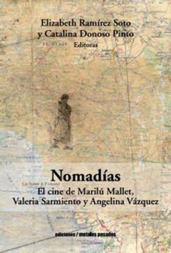portada Nomadías. El Cine de Marilú Mallet Valeria Sarmiento y Angelina Vázque