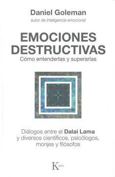 portada Emociones Destructivas: Cómo Entenderlas y Superarlas