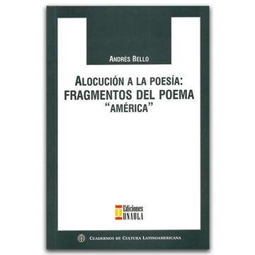 """portada Alocución a la Poesía: Fragmentos del Poema """"América"""""""