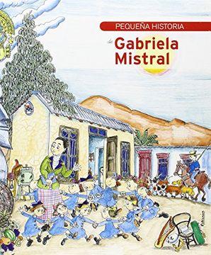 portada Pequeña Historia de Gabriela Mistral