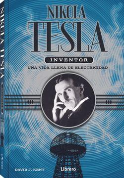 portada Nikola Tesla Inventor: Una Vida Llena de Electricidad