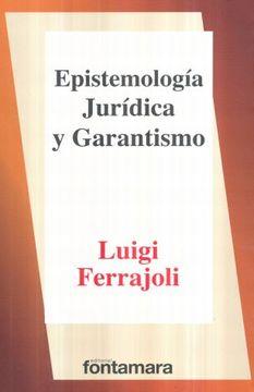 portada Epistemología Jurídica y Garantismo