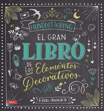 portada Handlettering: El Gran Libro de los Elementos Decorativos