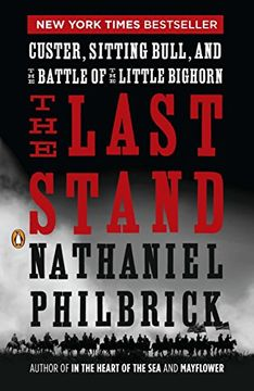 portada The Last Stand: Custer, Sitting Bull, and the Battle of the Little Bighorn (libro en Inglés)