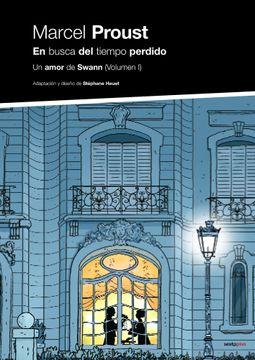 portada En Busca del Tiempo Perdido. Un Amor de Swann (Primera Parte) - Volumen 4 (Sexto Piso Ilustrado)