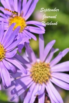 """portada September Journal Notebook: 126 Page Notebook Lined Softcover Note Journal, College Rule Composition Notebook (6"""" x 9 """") Purple Aster (libro en inglés)"""