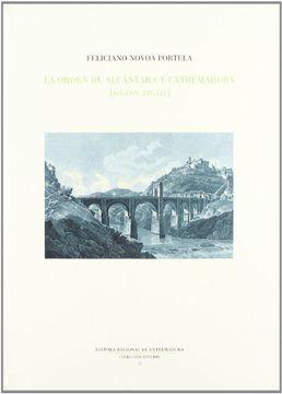 portada La orden de alcantara y Extremadura (siglos XII-XIV) (Colección Estudio / Editora Regional de Extremadura)