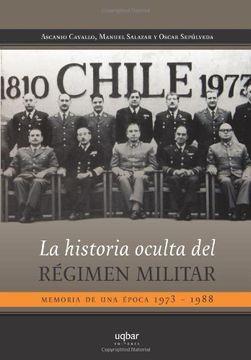 portada La Historia Oculta del Régimen Militar