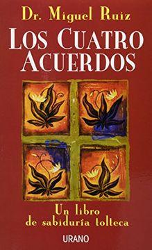 portada Los Cuatro Acuerdos: Un Libro de Sabiduria Tolteca
