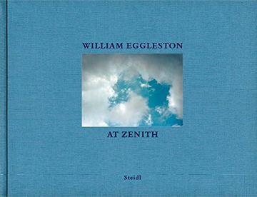 portada William Eggleston: At Zenith (libro en Inglés)