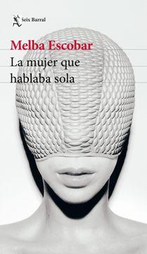 portada La Mujer que Hablaba Sola