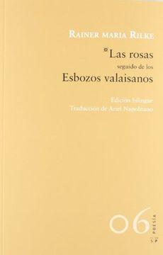portada Las Rosas Seguido de los Esbozos Valaisanos (Poesía)