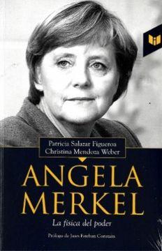 portada Angela Merkel la Fisica del Poder