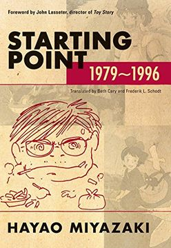 portada Hayao Miyazaki Starting Point 1979-1996 sc (Starting Point: 1979-1996 (Paperback)) (libro en Inglés)