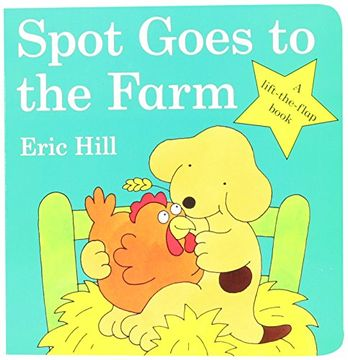 portada Spot Goes to the Farm Board Book (Little Spot Board Books) (libro en Inglés)