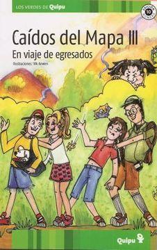 portada Caidos del Mapa Iii: En Viaje de Egresados - Quipu