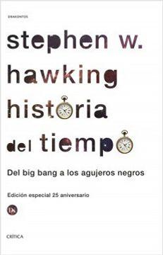 portada Historia Del Tiempo. Del Big Bang A Los Agujeros Negros (libro en Español )