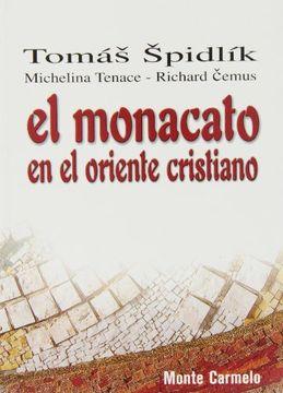 portada El Monacato en el Oriente Cristiano