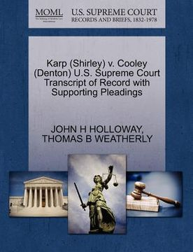 portada karp (shirley) v. cooley (denton) u.s. supreme court transcript of record with supporting pleadings