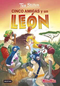 portada Cinco Amigas y un León: Tea Stilton 17