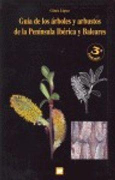 portada guia arboles y arbustos penin.iberica y baleares 3ed