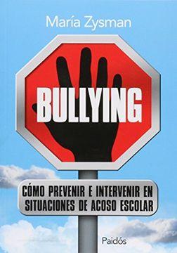 portada Bullying: Como Prevenir e Intervenir en Situaciones de Acoso en la esc