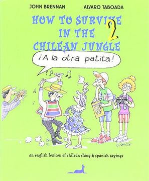portada How to Survive in the Chilean Jungle (libro en Inglés)