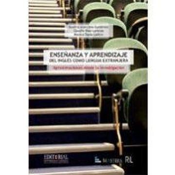 portada Ensenanza y Aprendizaje del Ingles Como Lengua Extranjera. Aproximacion Desde la Investigacion