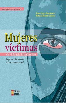 portada Mujeres Víctimas de Violencia Intrafamiliar. Implementación de la ley 1257 de 2008