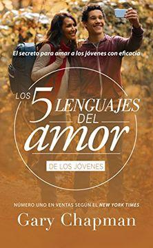 portada Los 5 Lenguajes del Amor Para Jóvenes - Revisado - Favorito  (Favoritos: Los 5 Lenguajes del Amor)