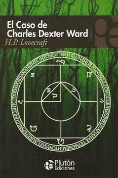 CASO DE CHARLES DEXTER WARD