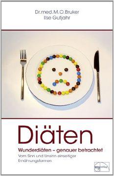 portada Diäten: Wunderdiäten genauer betrachtet. Vom Sinn und Unsinn einseitiger Ernährungsformen