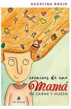 portada Cronicas de una Mama de Carne y Hueso