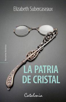 portada La Patria de Cristal
