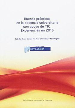 portada Buenas Prácticas en la Docencia Universitaria con Apoyo de Tic. Experiencias en 2016