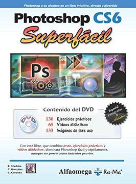 portada Photoshop Cs6. Superfacil (Incluye cd)