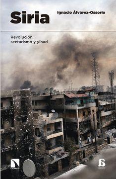 portada Siria: Revolución, Sectarismo y Yihad
