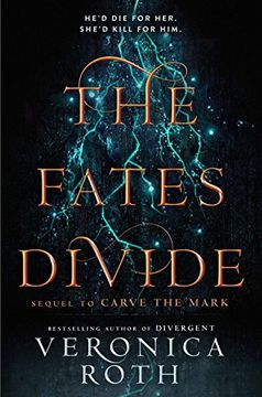 portada The Fates Divide (Carve the Mark, Book 2)