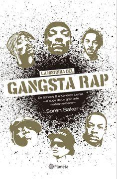 portada La Historia del Gangsta rap