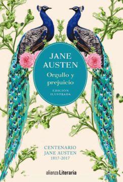 portada Orgullo y Prejuicio [Edición Ilustrada]: Centenario Jane Austen (1817-2017) (Alianza Literaria (Al))