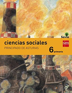 portada ast).(15).ciencias sociales 6º primaria.(savia) integrado
