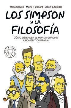 portada Los Simpson y la Filosofía: Cómo Entender el Mundo Gracias a Homer y Compañía