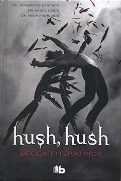portada Hush, Hush (Saga Hush, Hush 1) (b de Bolsillo)