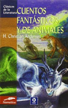 portada Cuentos Fantásticos y de Animales (Clásicos de la Literatura Series)