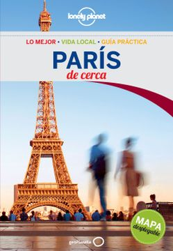 portada Lonely Planet Paris de Cerca (Travel Guide) (Spanish Edition)