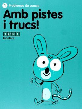 portada Amb Pistes i Trucs! 1: Problemes (libro en Catalán)