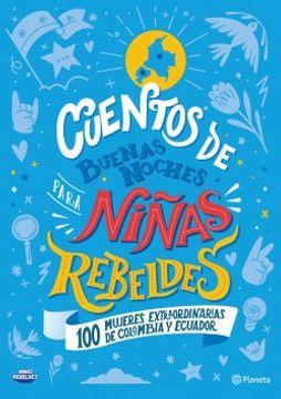portada Cuentos de Buenas Noches Para Niñas Rebeldes Colombia y Ecuador