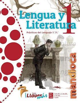 portada Lengua y Literatura 1 Estacion Mandioca Llaves mas [Practicas del Lenguaje 7/1]