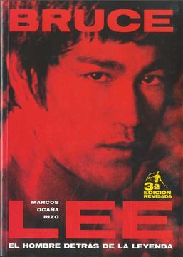 portada Bruce Lee, el Hombre Detrás de la Leyenda